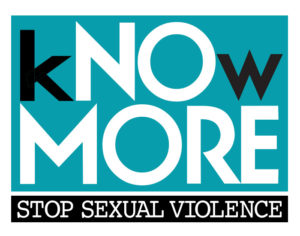 White letters on blue background says Know More. White text on black background says Stop Sexual Violence.